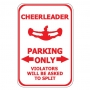 Cheerleader Parking Only