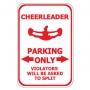 Cheerleader Parking Only
