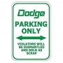Dodge Parking Only