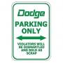 Dodge Parking Only