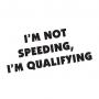 I'm not Speeding MISC-4