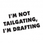 I'm not tailgating MISC-5
