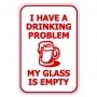 My Glass Is Empty