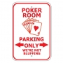 Poker Room Parking Only