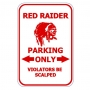 Red Raider Parking Only