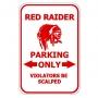 Red Raider Parking Only