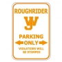 Roughrider Parking Only - WJ