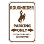 Roughrider Parking Only - Horse