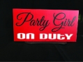 Table top sign - Party Girl