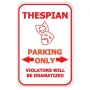 Thespian Parking Only