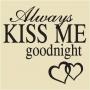 WA -03 Always Kiss Me Goodnight
